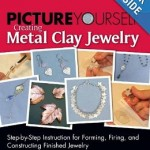 PictureYourselfCreatingMetalClay