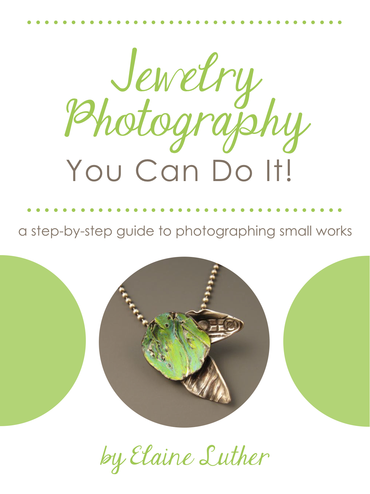 Jewelry Photography You Can Do It! by Elaine Luther