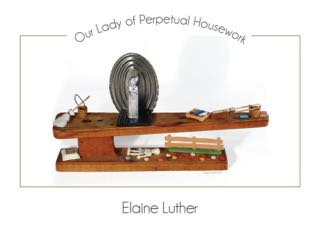 Our Lady of Perpetual Housework Set to Music