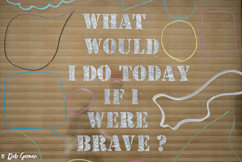 """If I Were Brave Wall"""