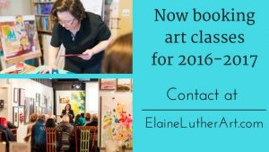 Now Booking Art Classes Graphic by Elaine Luther