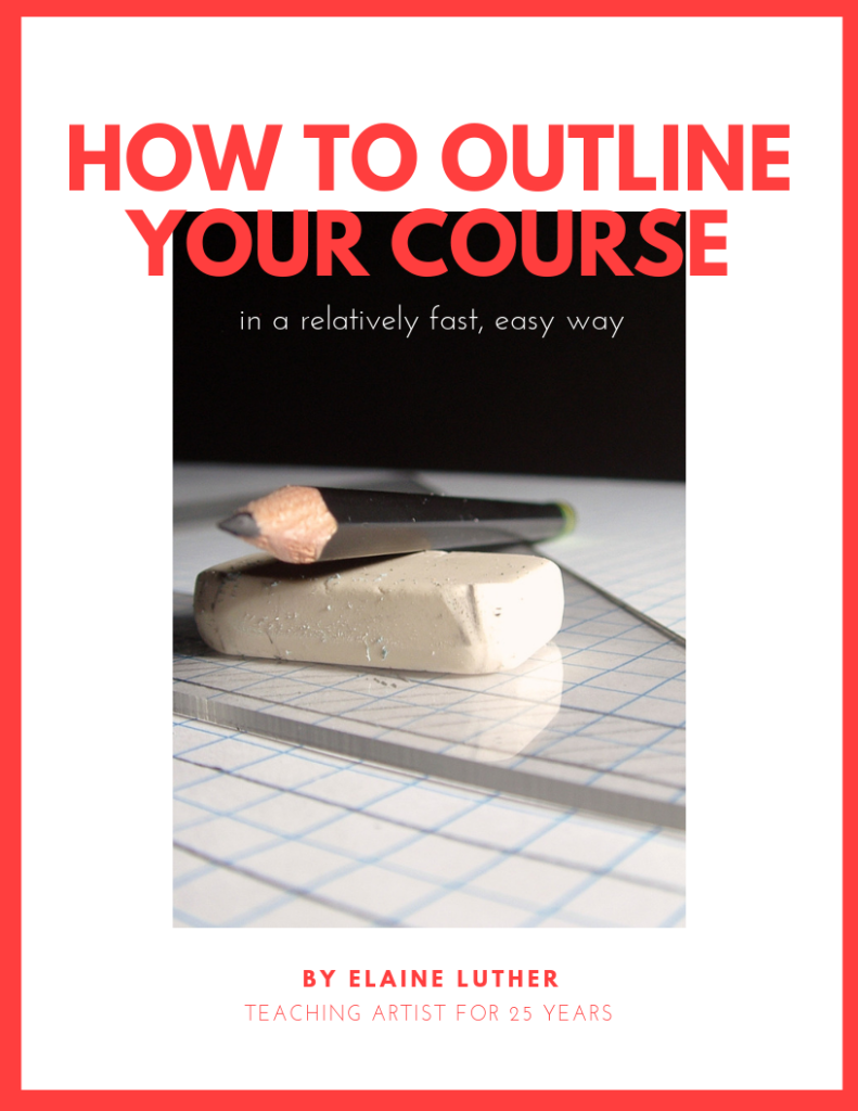 Cover image for a digital product called How to Outline Your Course in a relatively fast, easy way, by Elaine Luther
