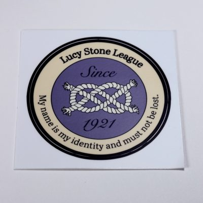 "Lucy Stone League 3"" Round Vinyl Sticker Copyright Elaine Luther 2020"