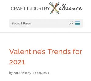 Valentine's Trends for 2021, an article from the Craft Industry Alliance. A screenshot.