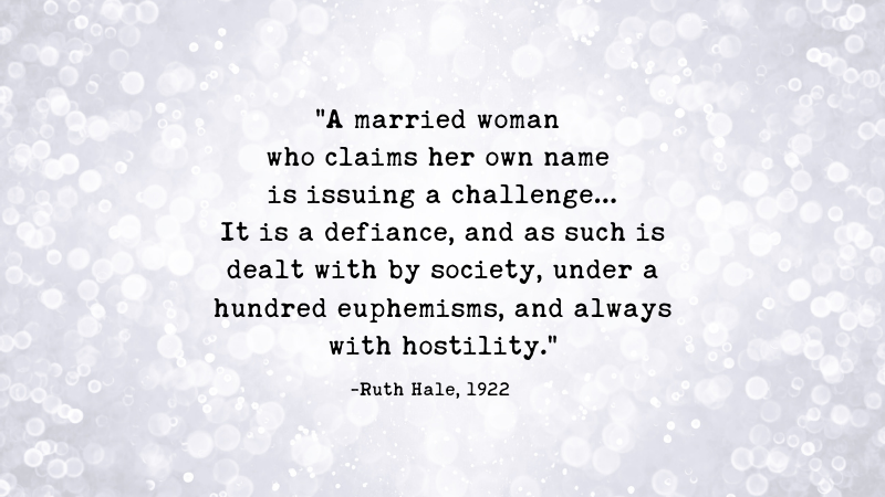 The Defiance of a Married Woman Keeping her Name